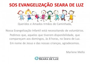 SOS EVANGELIZAÇÃO SEARA DE LUZ